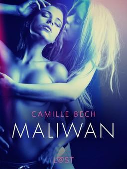 Bech, Camille - Maliwan - Erotic Short Story, ebook