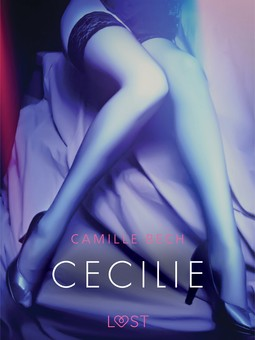 Bech, Camille - Cecilie - Erotic Short Story, ebook