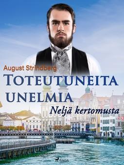 Strindberg, August - Toteutuneita unelmia: Neljä kertomusta, e-kirja