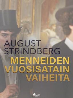Strindberg, August - Menneiden vuosisatain vaiheita, e-kirja