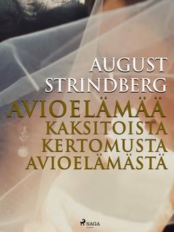 Strindberg, August - Avioelämää: kaksitoista kertomusta avioelämästä, e-kirja