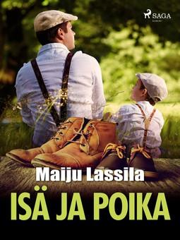 Lassila, Maiju - Isä ja poika, ebook