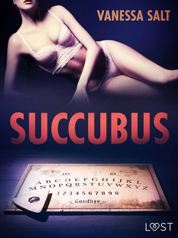 Salt, Vanessa - Succubus - Erotic Short Story, e-bok