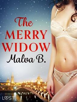 B, Malva - The Merry Widow - Erotic Short Story, ebook