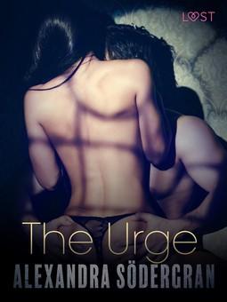 Södergran, Alexandra - The Urge - Erotic Short Story, ebook