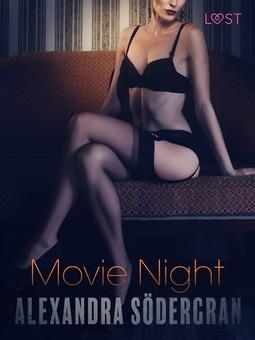 Södergran, Alexandra - Movie Night - Erotic Short Story, ebook