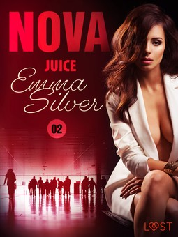 Silver, Emma - Nova 2: Juice - Erotic Short Story, ebook