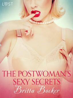 Bocker, Britta - The Postwoman's Sexy Secrets - Erotic Short Story, ebook