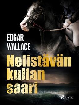 Wallace, Edgar - Nelistävän kullan saari, ebook