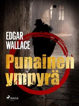 Wallace, Edgar - Punainen ympyrä, ebook