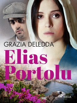 Deledda, Grazia - Elias Portolu, e-bok