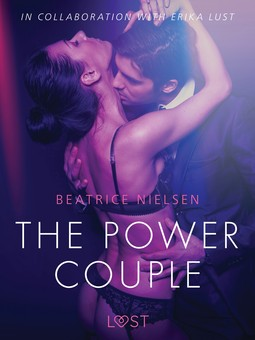 Nielsen, Beatrice - The Power Couple - Erotic Short Story, ebook