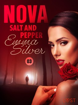 Silver, Emma - Nova 3: Salt and Pepper - Erotic Short Story, ebook