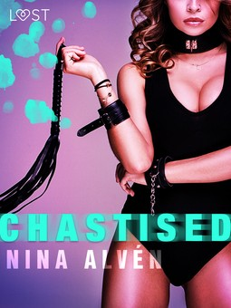 Alvén, Nina - Chastised - Erotic Short Story, ebook