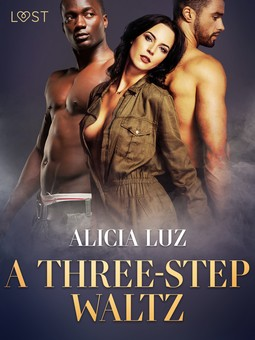 Luz, Alicia - A Three-Step Waltz - Erotic short story, ebook