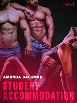 Backman, Amanda - Student accommodation - Erotic Short Story, ebook