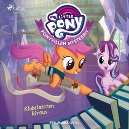 Quill, Penumbra - My Little Pony - Ponyvillen Mysteerit - Klubilaisten kirous, äänikirja