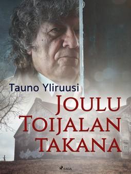 Yliruusi, Tauno - Joulu Toijalan takana, ebook