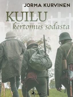 Kurvinen, Jorma - Kuilu- kertomus sodasta, ebook