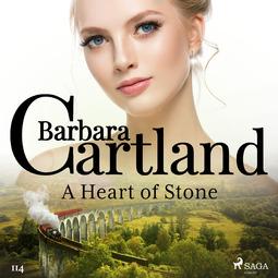 Cartland, Barbara - A Heart of Stone (Barbara Cartland's Pink Collection 114), audiobook