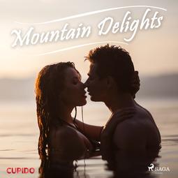 Cupido - Mountain Delights, audiobook