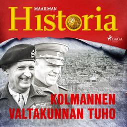 Puhakka, Jussi - Kolmannen valtakunnan tuho, audiobook