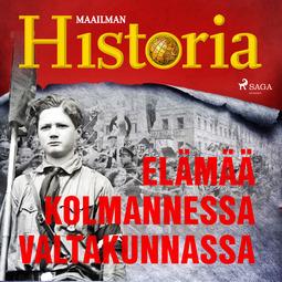 Puhakka, Jussi - Elämää Kolmannessa valtakunnassa, audiobook