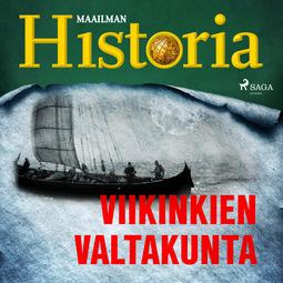 Heikkilä, Harri - Viikinkien valtakunta, äänikirja