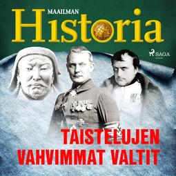 Historia, Maailman - Taistelujen vahvimmat valtit, äänikirja