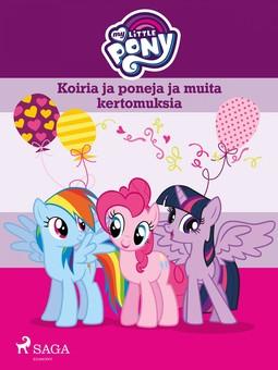 Lindqvist, Anja - My Little Pony - Koiria ja poneja ja muita kertomuksia, e-kirja