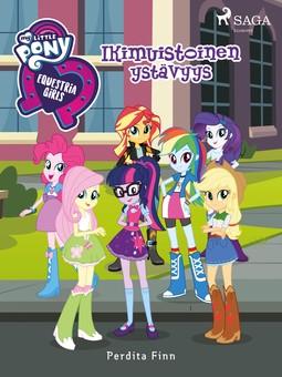 Finn, Perdita - My Little Pony - Equestria Girls - Ikimuistoinen ystävyys, e-kirja