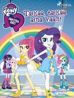 Finn, Perdita - My Little Pony - Equestria Girls - Taikaa, taikaa aina vaan!, e-kirja