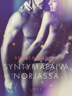 Hansen, Andrea - Syntymäpäivä Norjassa - eroottinen novelli, e-kirja