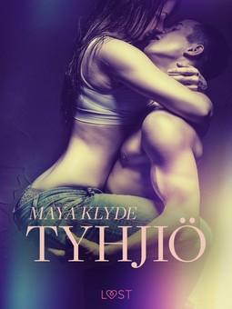 Klyde, Maya - Tyhjiö - eroottinen novelli, e-kirja