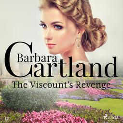 Cartland, Barbara - The Viscount's Revenge  (Barbara Cartland's Pink Collection 129), audiobook