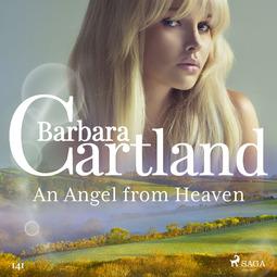 Cartland, Barbara - An Angel from Heaven (Barbara Cartland's Pink Collection 141), audiobook