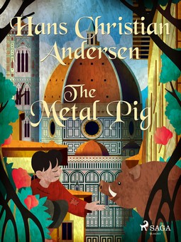 Andersen, Hans Christian - The Metal Pig, ebook