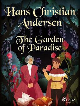 Andersen, Hans Christian - The Garden of Paradise, ebook