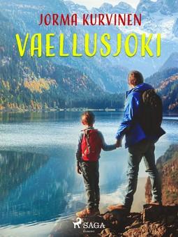 Kurvinen, Jorma - Vaellusjoki, ebook