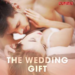 Foxx, Scarlett - The wedding gift, äänikirja