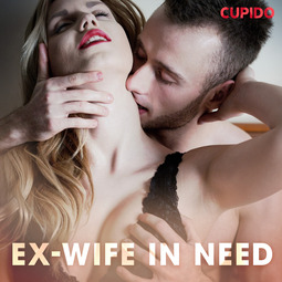 Foxx, Scarlett - Ex-wife in Need, audiobook