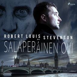 Stevenson, Robert Louis - Salaperäinen ovi, äänikirja