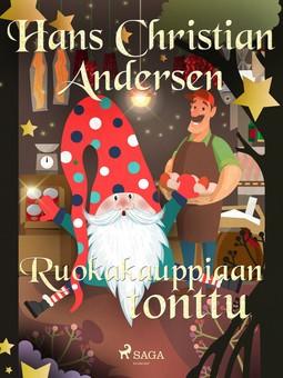Andersen, H. C. - Ruokakauppiaan tonttu, e-kirja