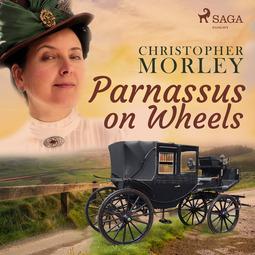 Morley, Christopher - Parnassus on Wheels, audiobook