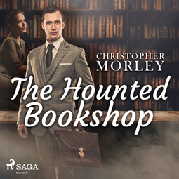 Morley, Christopher - The Haunted Bookshop, audiobook