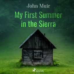 Muir, John - My First Summer in the Sierra, audiobook
