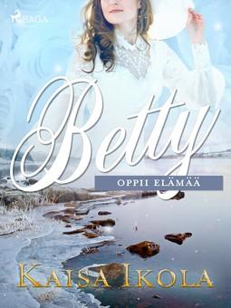 Ikola, Kaisa - Betty oppii elämää, e-kirja