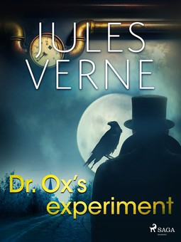 Verne, Jules - Dr. Ox's Experiment, ebook