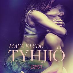 Klyde, Maya - Tyhjiö - eroottinen novelli, äänikirja