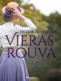 Dostojevski, Fjodor - Vieras rouva, e-kirja